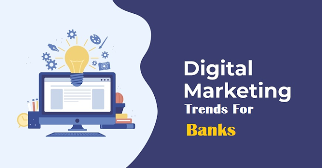 List of The Digital Marketing Trends for Banks in Future
