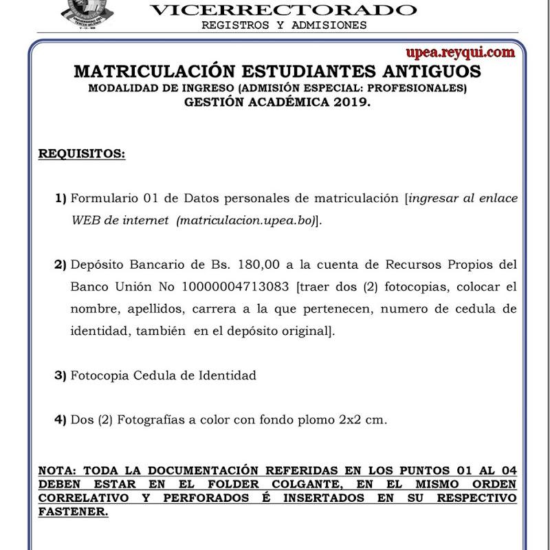 Matriculación UPEA 2019: Requisitos Para Estudiantes Antiguos (Admisión Especial: Profesionales)