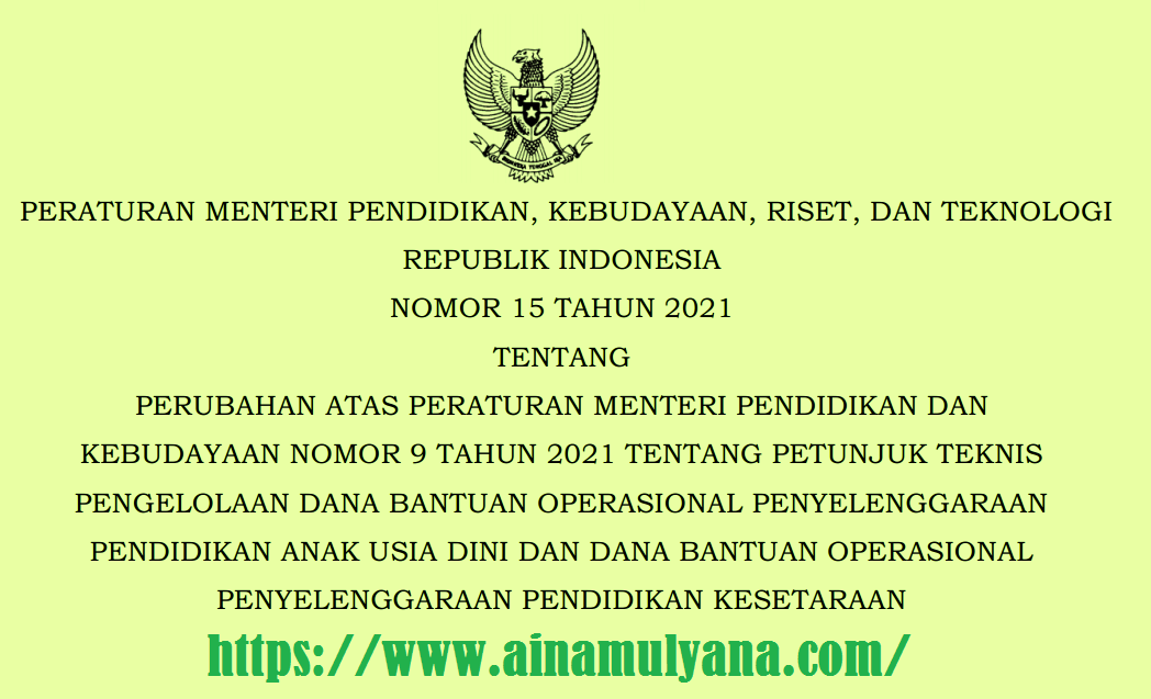 Permendikbud Ristek Nomor 15 Tahun 2021 Tentang Perubahan Juknis Dana BOP PAUD dan Dana BOP Pendidikan Kesetaraan