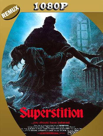Superstition (1982) Remux [1080p] [Latino] [GoogleDrive] [RangerRojo]