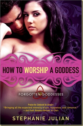 How To Worship A Goddess by Stephanie Julian - Thoughts in Progress