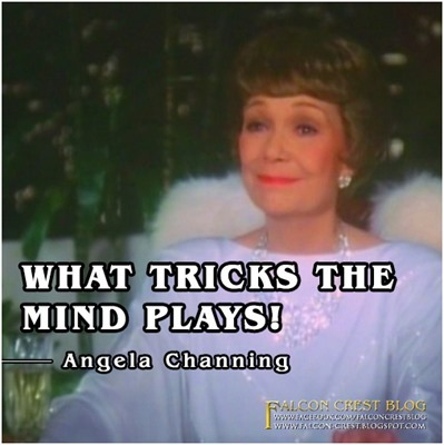 #102_Angela_What Tricks The Mind Plays_Falcon Crest