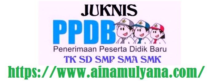 Juknis PPDB TK SD SMP SMA SMK