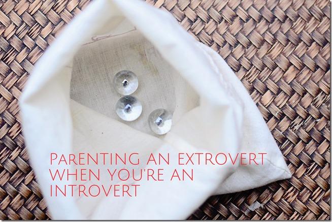 Parenting An Extrovert When You're An Introvert