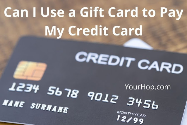 Can I Use a Gift Card to Pay My Credit Card