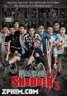 Ma Của Ngày Hôm Qua - Make Me Shudder 3 (2015) Poster