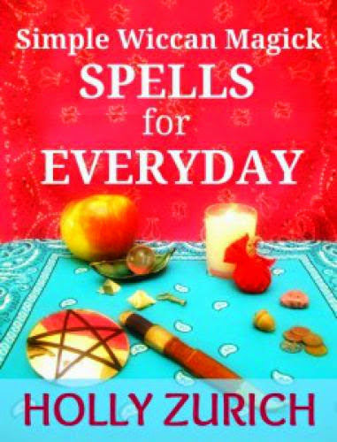 Simple Wiccan Spells For Everyday My New Ebook