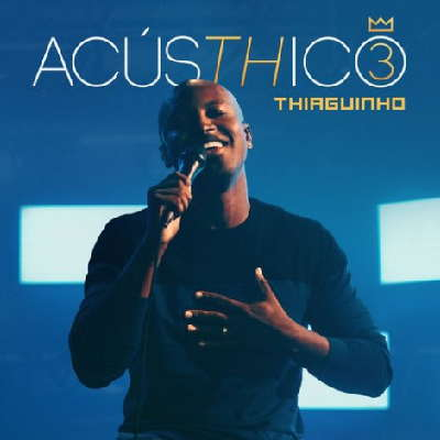 CD Thiaguinho - AcúsTHico
