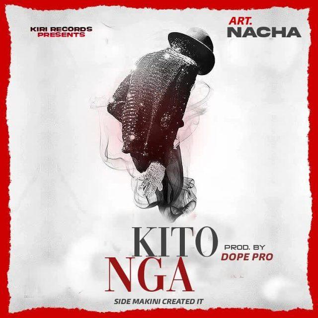 AUDIO | Nacha - Kitonga (Amapiano) | Mp3 DOWNLOAD