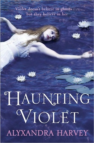 Review: Haunting Violet by Alyxandra Harvey