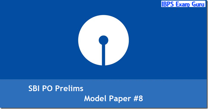 SBI PO 2017 Model Question paper Set 8 PDF Download