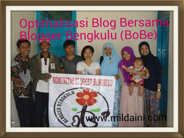Optimalisasi Blog Bersama Blogger Bengkulu (BoBe)