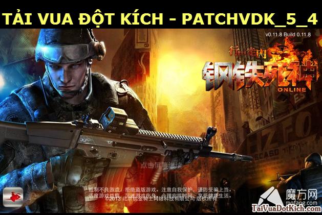 Cập nhật Đột Kích 1205 – Vua đột kích PatchVDK_5_4