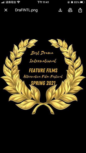 加拿大與眾不同電影展(Alternative Film festival)   2021年1~3月 影片:南唐二主 得奬:最佳劇情片奬 製作:國際導演王世昀 (4年拍400影片、榮獲900座國際大獎)