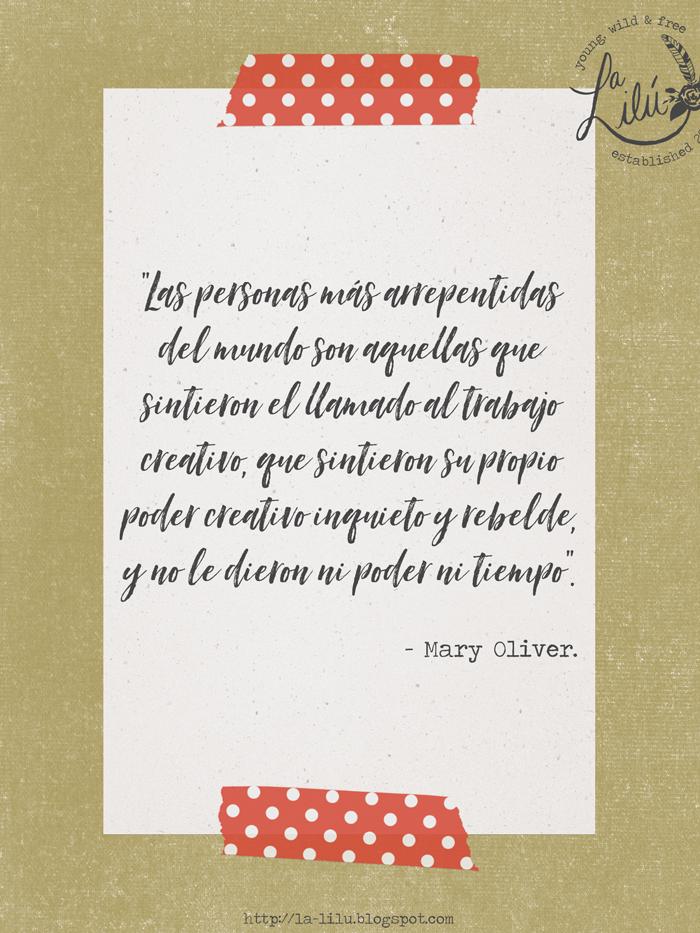 Semana de la Creatividad y la Innovación 2021, WCIW, Mary Oliver, cita, llamado creativo, crear, poder, tiempo
