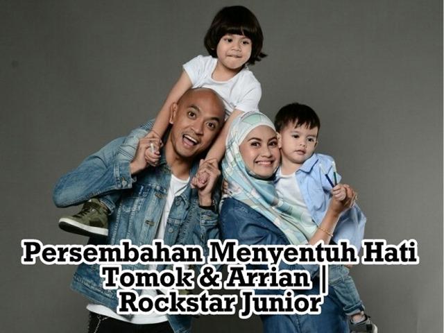 PERSEMBAHAN MENYENTUH HATI TOMOK & ARRIAN_ROCKSTAR JUNIOR