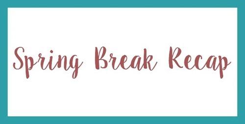 springbreakrecap
