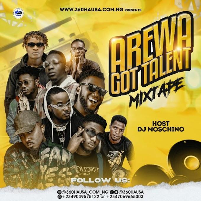 DJ MIXTAPE: Arewa Got Talent Mixtape Vol.1 – Hosted By Dj Moschino