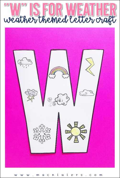 W is for WEather letter craft