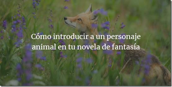 banner Sabes como introducir a un personaje animal en tu novela de fantasía