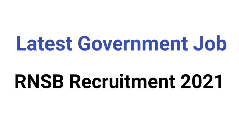 RNSB Chief Manager/AssistantGenneral Manager Recruitment2021