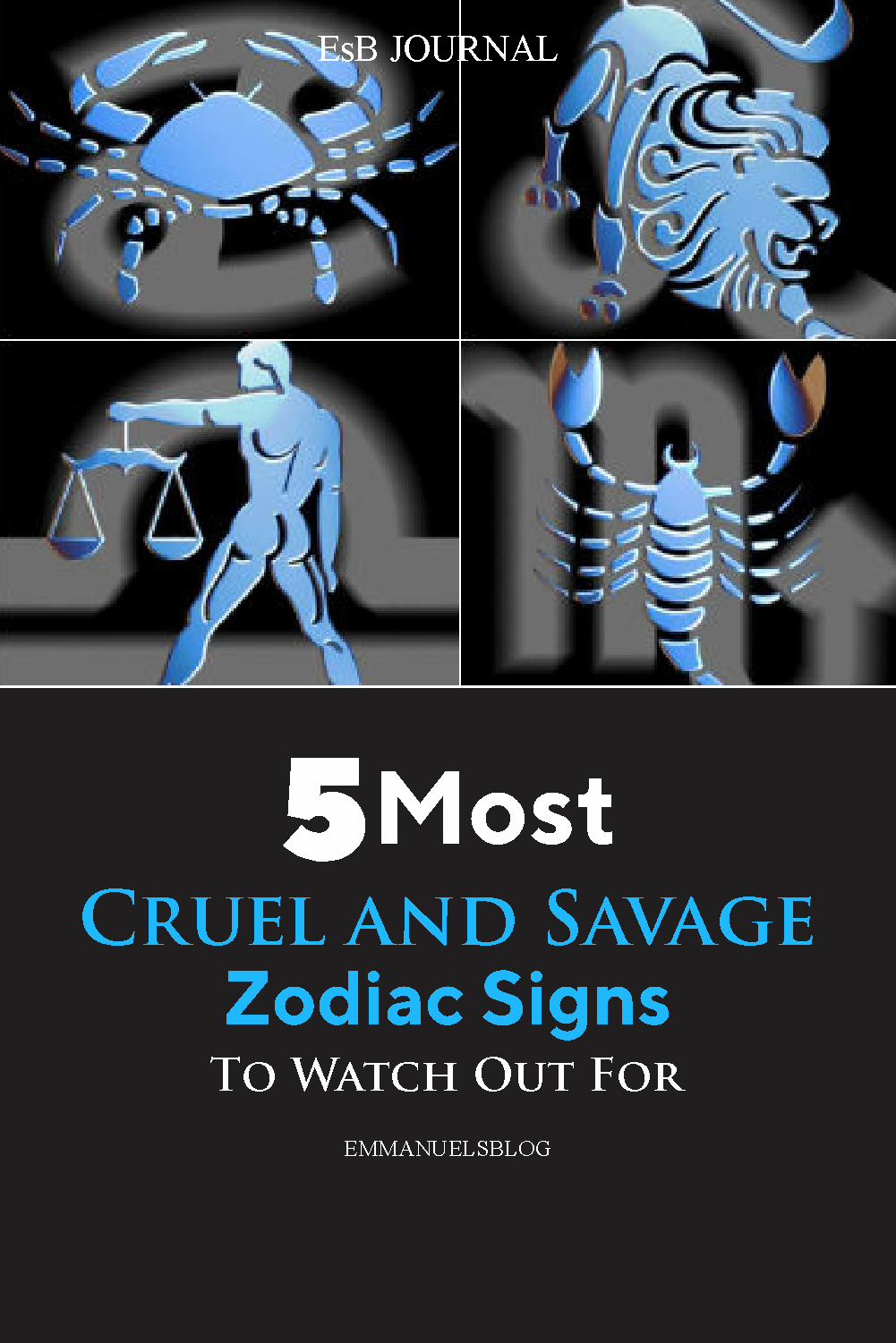 5 of The Most Cruel and Savage Zodiac Signs To Watch Out For