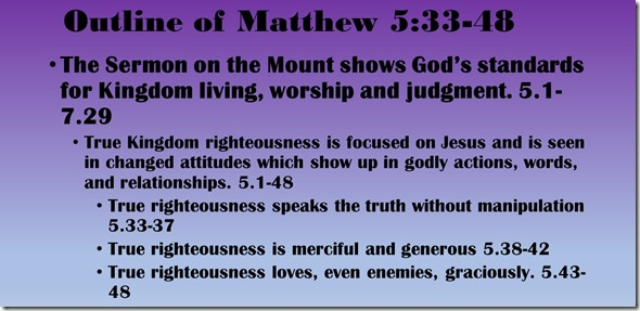 Outline of Matthew 5.33-48