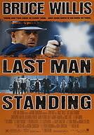 Last Man Standing - Tay súng cuối cùng
