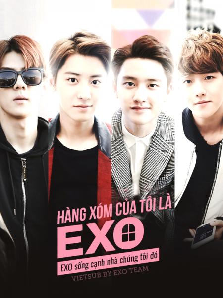 EXO Next Door - EXO Nhà Bên