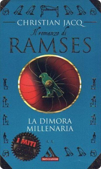Ramses - La dimora millenaria
