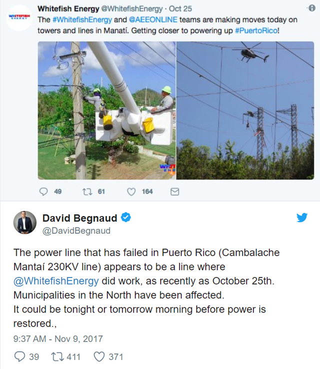 Tweet from David Begnaud on 9 November 2017: 'The power line that has failed in Puerto Rico (Cambalache Mantaí 230KV line) appears to be a line where Whitefish Energy did work, as recently as October 25th. Municipalities in the North have been affected. It could be tonight or tomorrow morning before power is restored.' Graphic: David Begnaud / Twitter