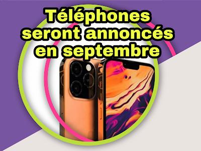 Liste des téléphones qui seront annoncés au cours du mois de septembre 2021