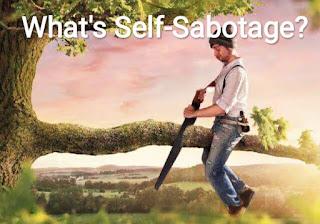 What is Self- Sabotage?