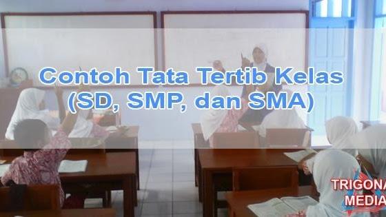 Contoh Tata Tertib Kelas Sd Smp Dan Sma Trigonal Media