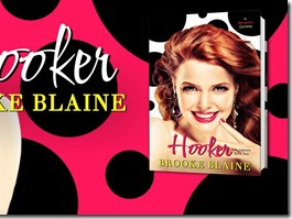 Blog Tour: Hooker (L.A. Liaisons #2) by Brooke Blaine + Book Trailer, Teaser, Excerpt, and GIVEAWAY