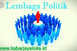 Peran dan Fungsi Lembaga Politik dalam Kehidupan Masyarakat