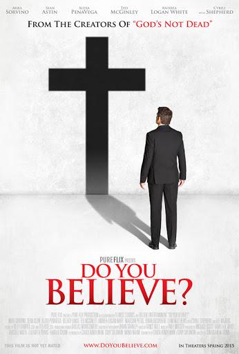 Do You Believe? - Đức Tin 2015