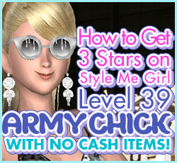 Style Me Girl Level 39 - Army Chick - D'Are - Stunning! Three Stars