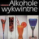 """Alexander Byrd """"Alkohole wykwintne – przewodnik konesera"""", Wydawnictwo Aura, Warszawa 1996.jpg"""