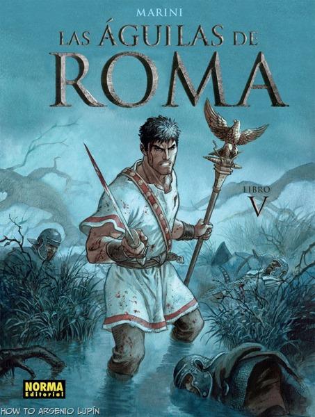 Actualización 25/01/2018. Se resuben los 4 tomos que estaban y se agrega Las águilas de Roma - Libro V