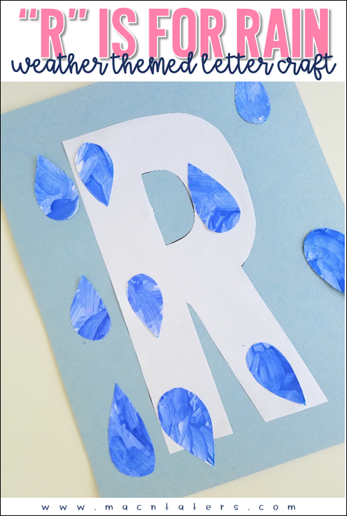 R is for rain letter craft
