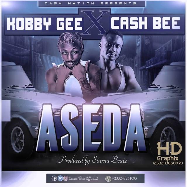 Cash Bee - Aseda X Kobby Gee (Prod. By Sturna Beatz).