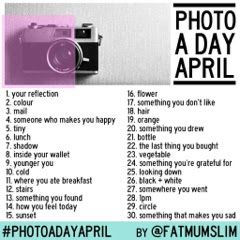 Photo A Day April!