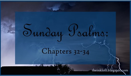 Sunday Psalms Chap. 32-34
