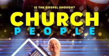 MOVIE: Church People (2021)