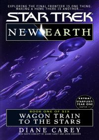 New Earth Book One:wagon Train To The Stars By Diane Carey
