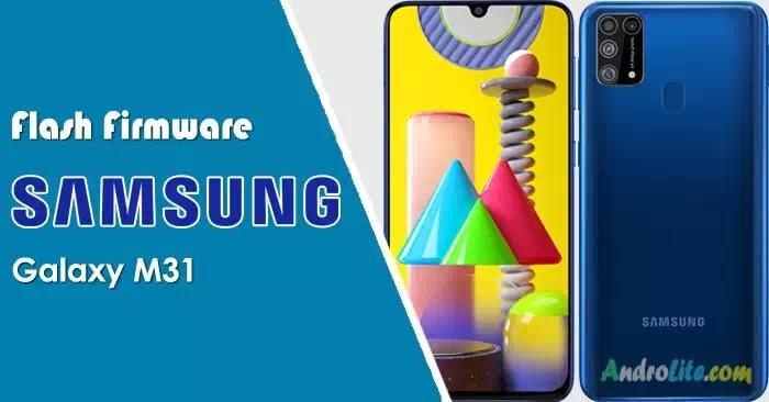 Cara Flash Firmware Samsung M31 SM-M315F