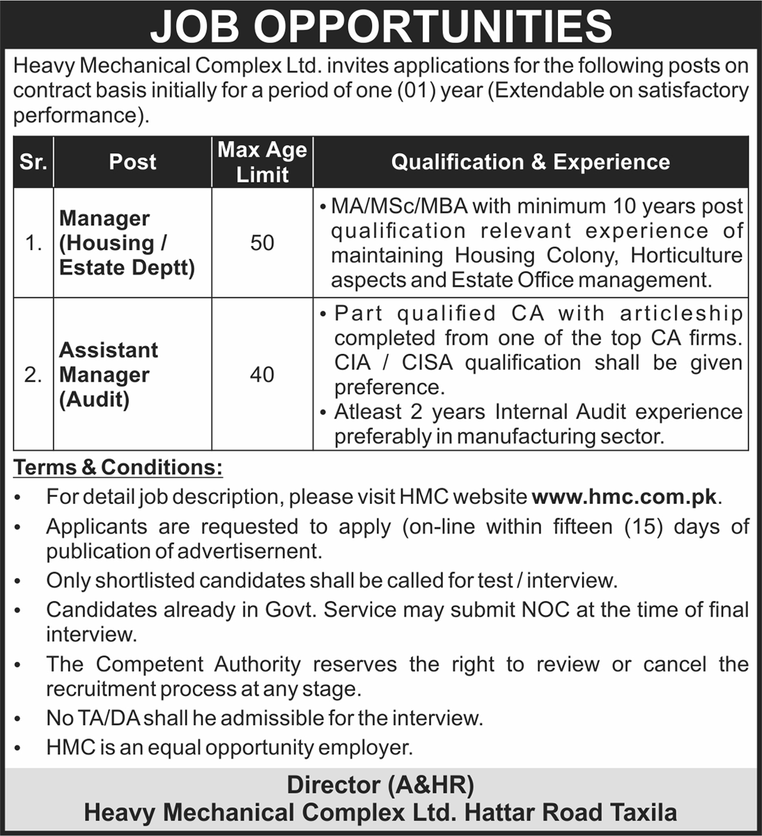 This page is about Heavy Mechanical Complex (HMC) Taxila Jobs May 2021 Latest Advertisment. Heavy Mechanical Complex (HMC) Taxila invites applications for the posts announced on a contact / permanent basis from suitable candidates for the following positions such as Manager (Housing/Estate Deptt), Assistant Manager (Audit). These vacancies are published in Nawaiwaqt Newspaper, one of the best News paper of Pakistan. This advertisement has pulibhsed on 09 May 2021 and Last Date to apply is 23 May 2021.