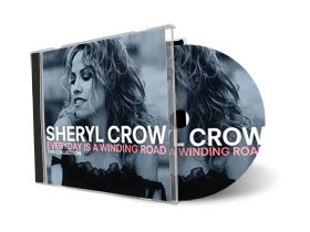 Sheryl Crow – Everyday is A Winding Road: Collection