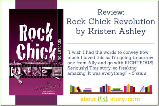 Review: Rock Chick Revolution | About That Story